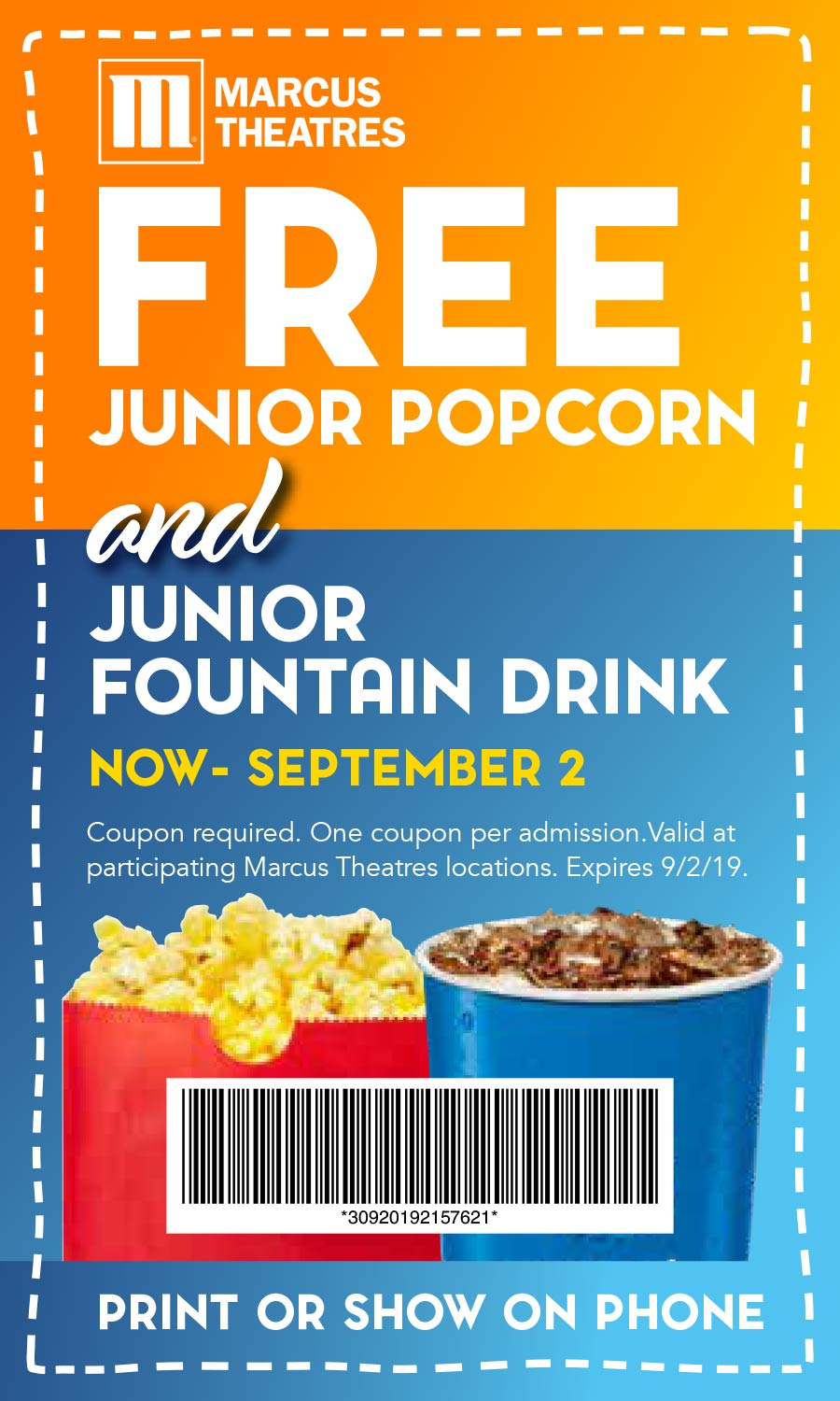 Marcus Theatres Coupon October 2019 Free popcorn + drink at Marcus Theatres