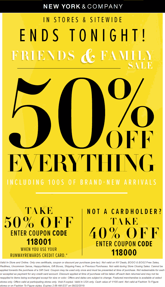 NewYork&Company.com Promo Coupon 40% off everything today at New York & Company, or online via promo code 118000
