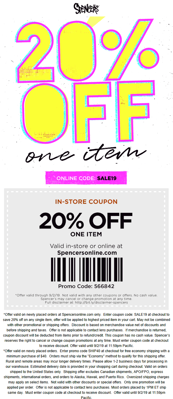 Spencers Coupon July 2020 20% off a single item at Spencers, or online via promo code SALE19