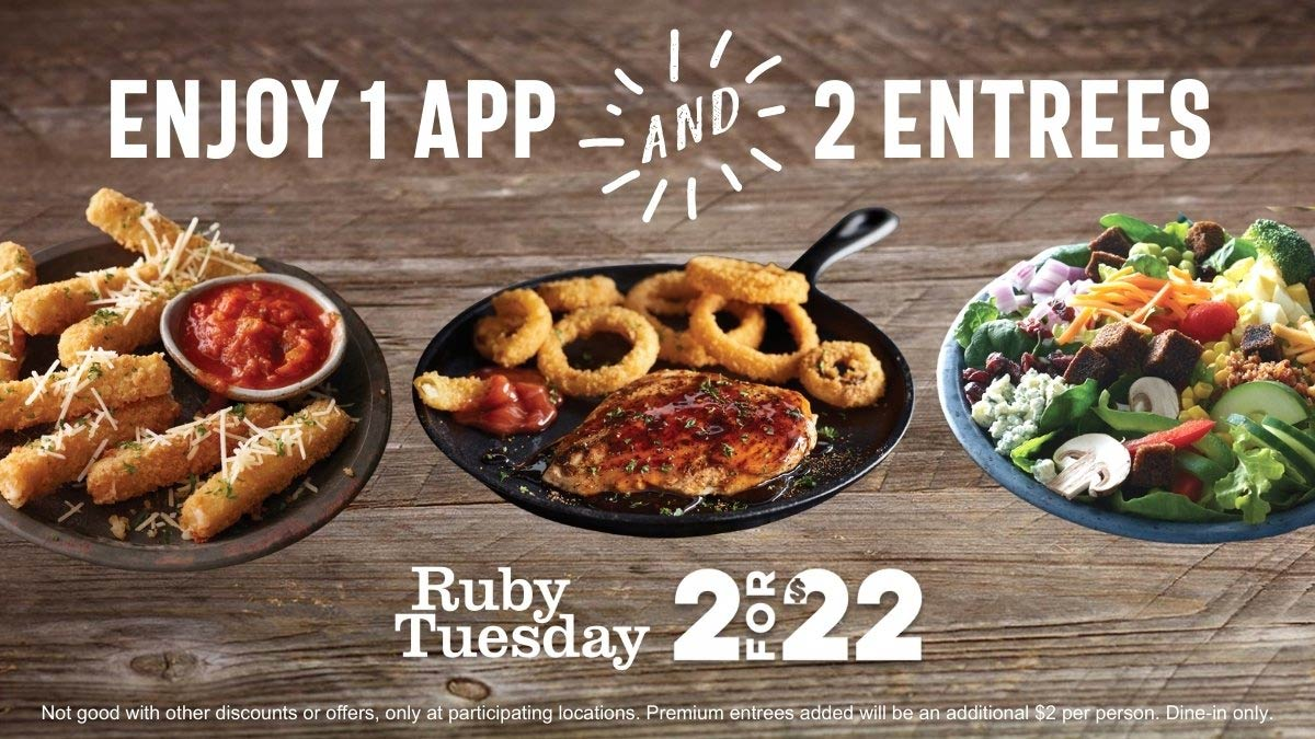 Ruby Tuesday restaurants Coupon  2 entrees + appetizer = $22 Mon-Thurs at Ruby Tuesday #rubytuesday