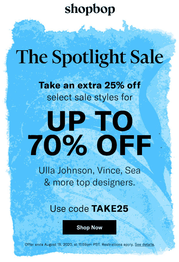 Extra 25% off sale items at Shopbop via promo code TAKE25 #shopbop