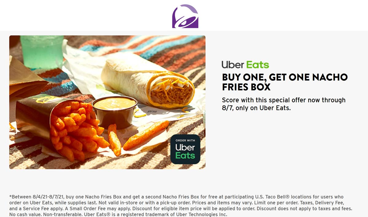 Taco Bell restaurants Coupon  Second nacho fries box free via delivery today at Taco Bell #tacobell