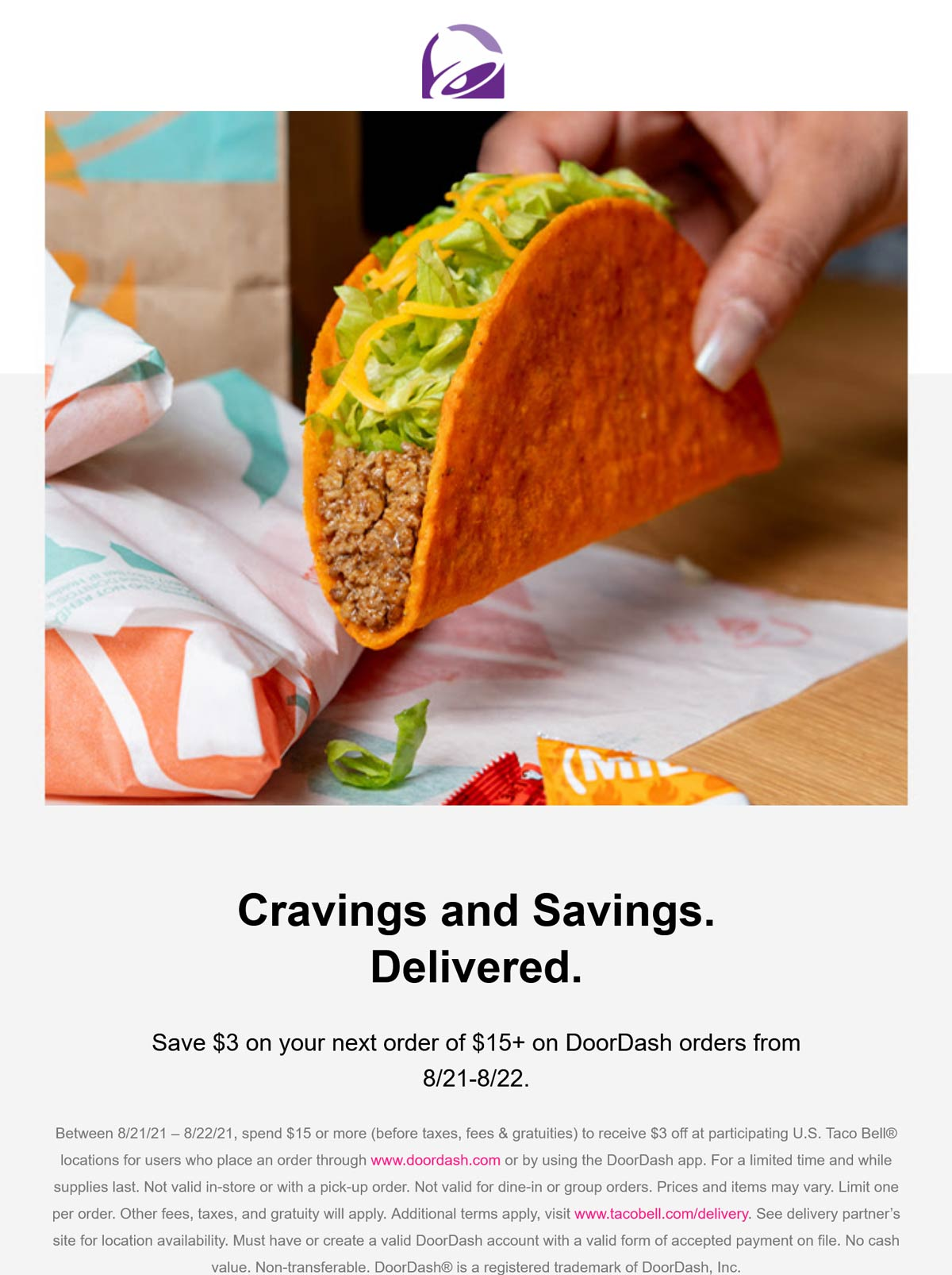 Taco Bell restaurants Coupon  $3 off $15 on delivery today at Taco Bell restaurants #tacobell