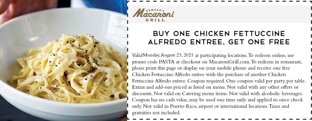 Macaroni Grill restaurants Coupon  Second chicken fettuccine alfredo free today at Macaroni Grill restaurants #macaronigrill