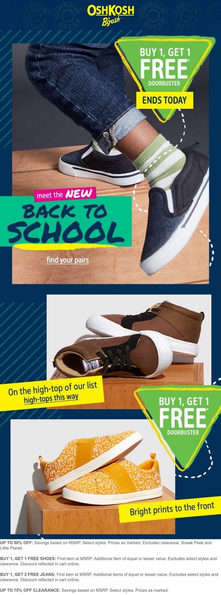 OshKosh Bgosh stores Coupon  Second shoes & 3rd jeans free at OshKosh Bgosh #oshkoshbgosh