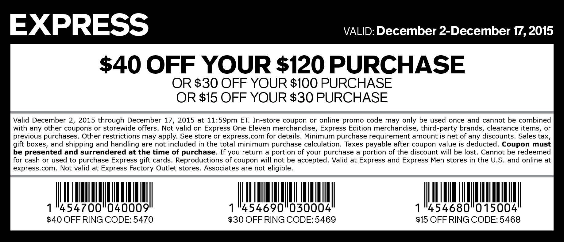 Just enter the Express promo code at checkout to score great deals. Shop the Express Black Friday and Cyber Monday sales to save 50% or more on everything in-store. Express makes saving money simple with their variety of site-wide sales and promotional offers.