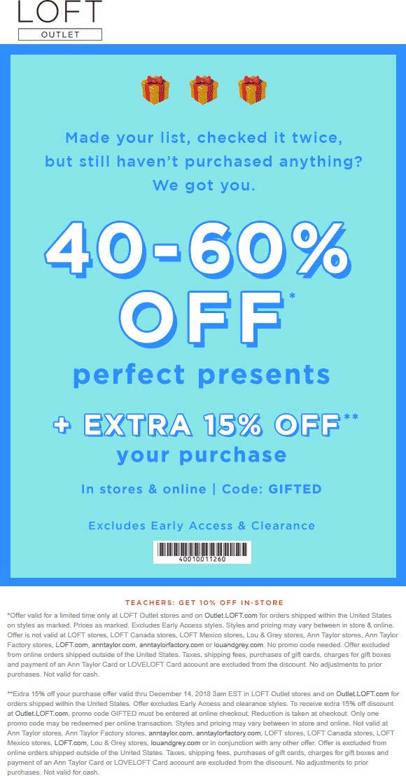 LOFT Outlet Coupon July 2020 55-75% off at LOFT Outlet, or online via promo code GIFTED