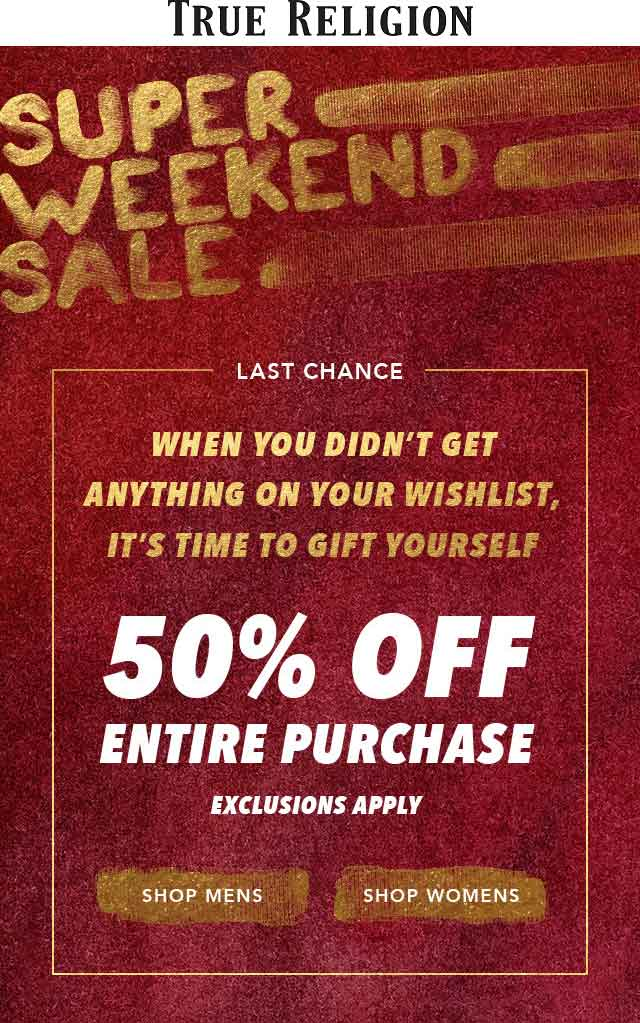 True Religion Coupon August 2020 50% off everything today at True Religion, ditto online