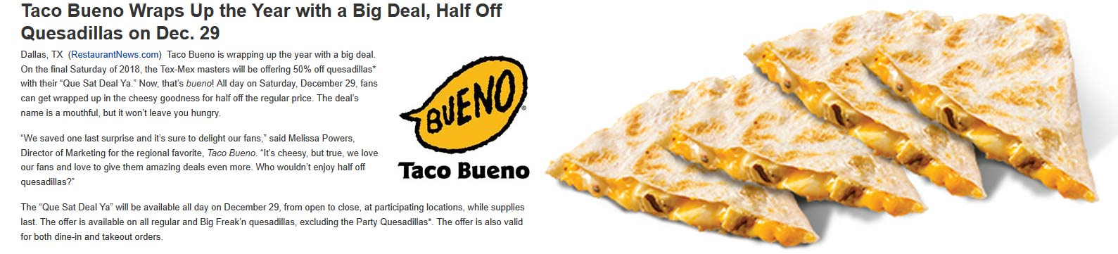 Taco Bueno Coupon July 2020 50% off quesadillas today at Taco Bueno restaurants