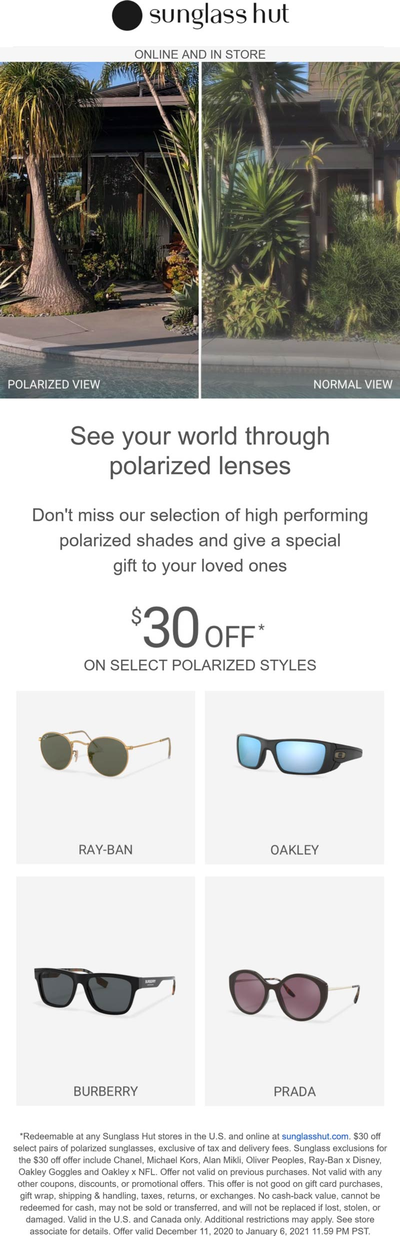 Sunglass Hut stores Coupon  $30 off polarized sunglasses at Sunglass Hut, ditto online #sunglasshut
