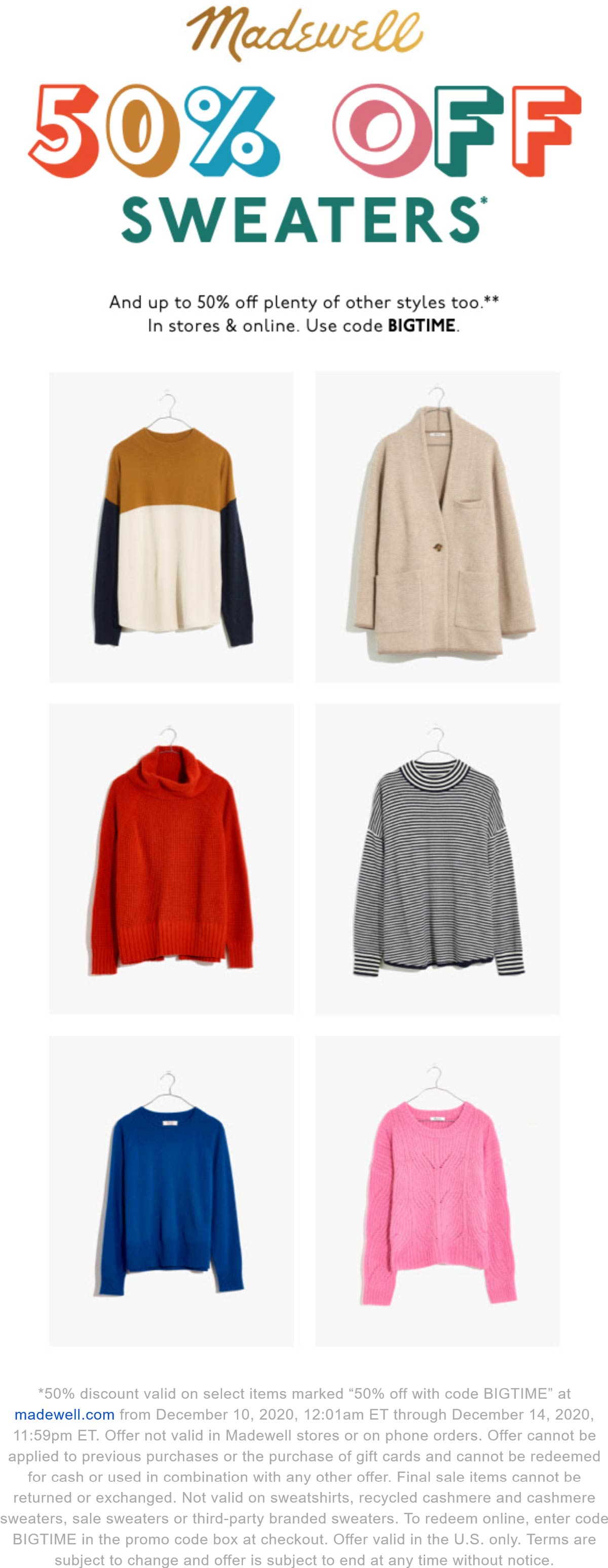 Madewell stores Coupon  50% off sweaters at Madewell, or online via promo code BIGTIME #madewell