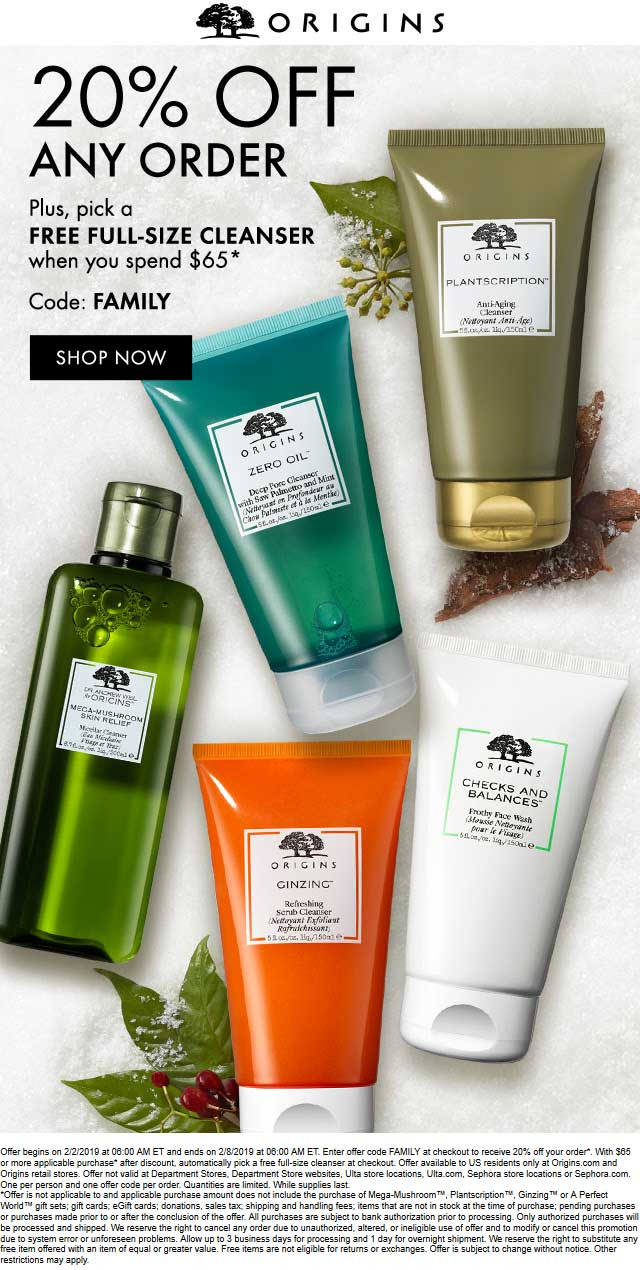 Origins Coupon February 2020 20% off + free cleanser on $65 spent online at Origins via promo code FAMILY