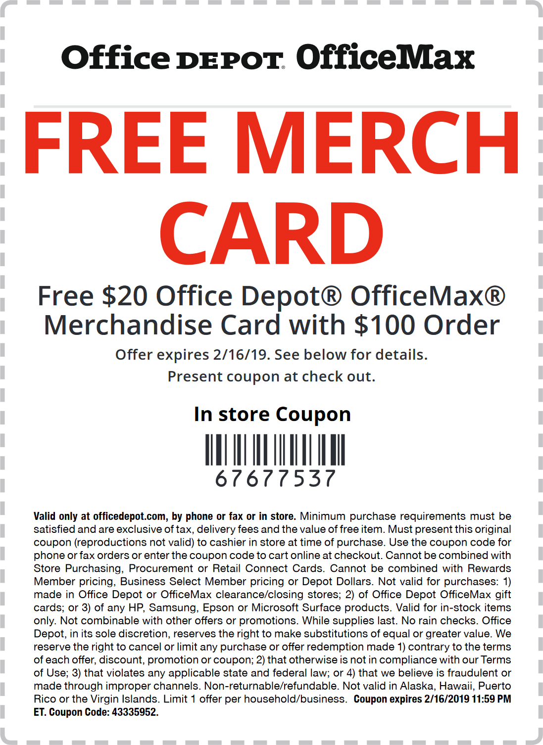 Office Depot Coupon July 2020 $20 store credit with $100 spent at OfficeMax & Office Depot, or online via promo code 82915686