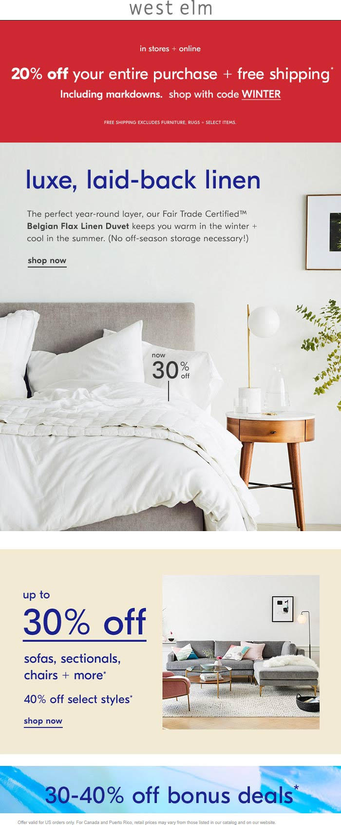 West Elm Coupon February 2020 20% off everything at West Elm, or online via promo code WINTER