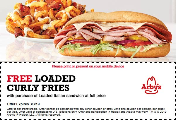 Arbys Coupon February 2020 Free curly fries with your loaded Italian at Arbys