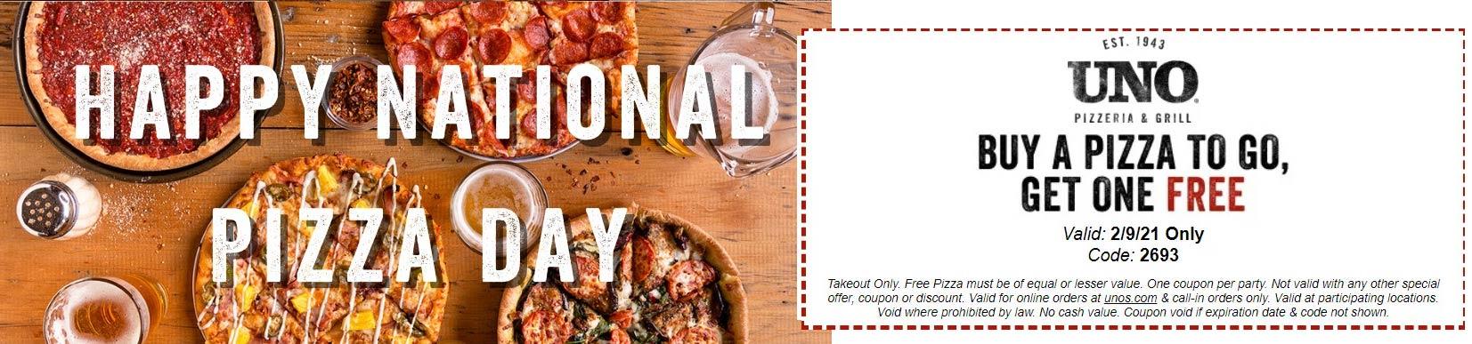 Uno Pizzeria restaurants Coupon  Second pizza free today at Uno Pizzeria & Grill via promo code 2693 #unopizzeria