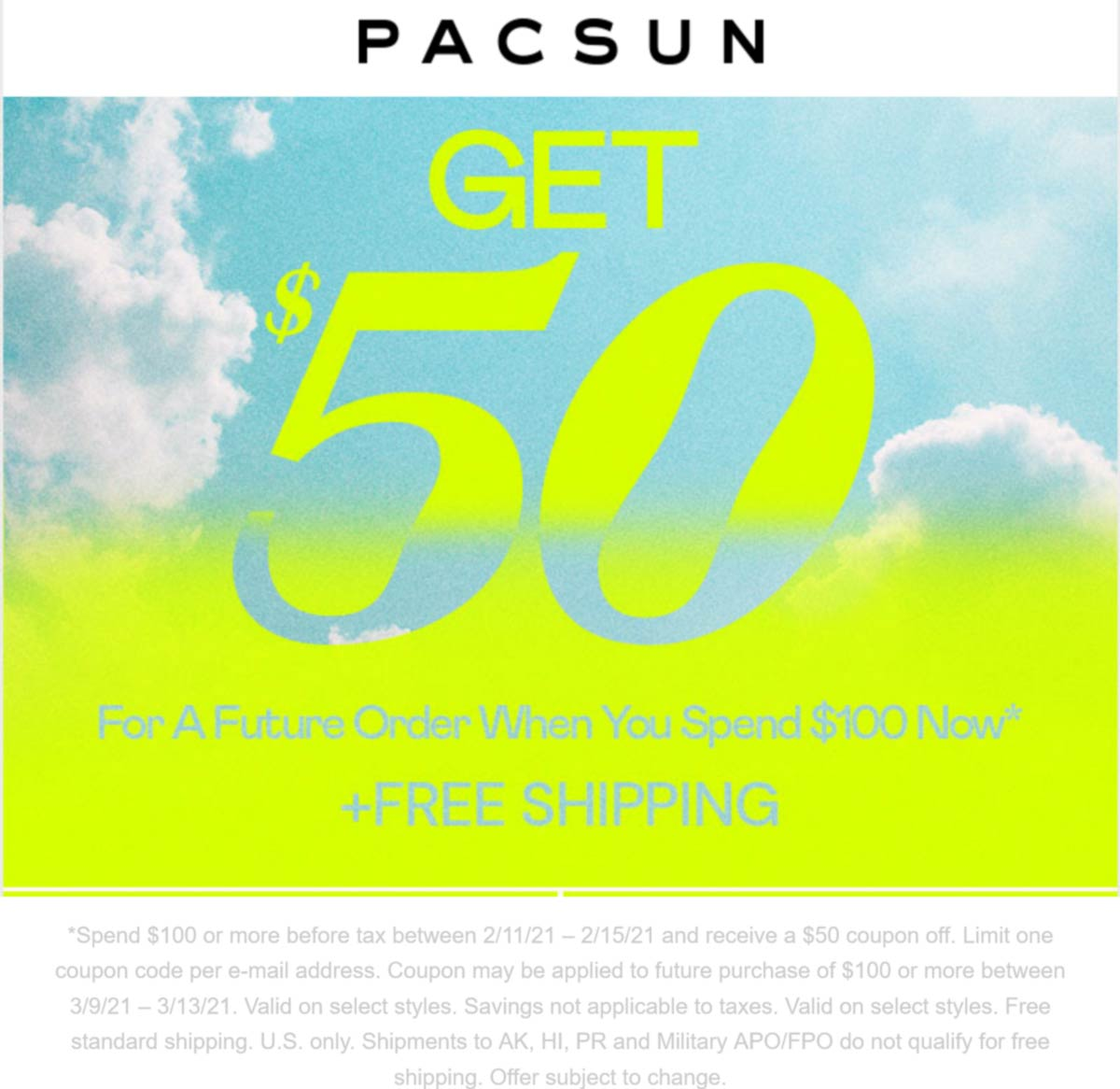Pacsun stores Coupon  Future $50 off with $100 spent online at Pacsun #pacsun