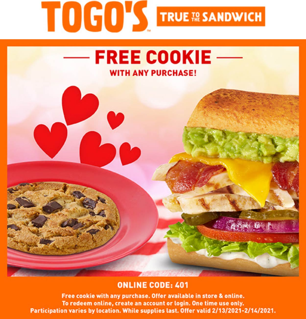 Togos restaurants Coupon  Free cookie with any order at Togos sandwich shops #togos