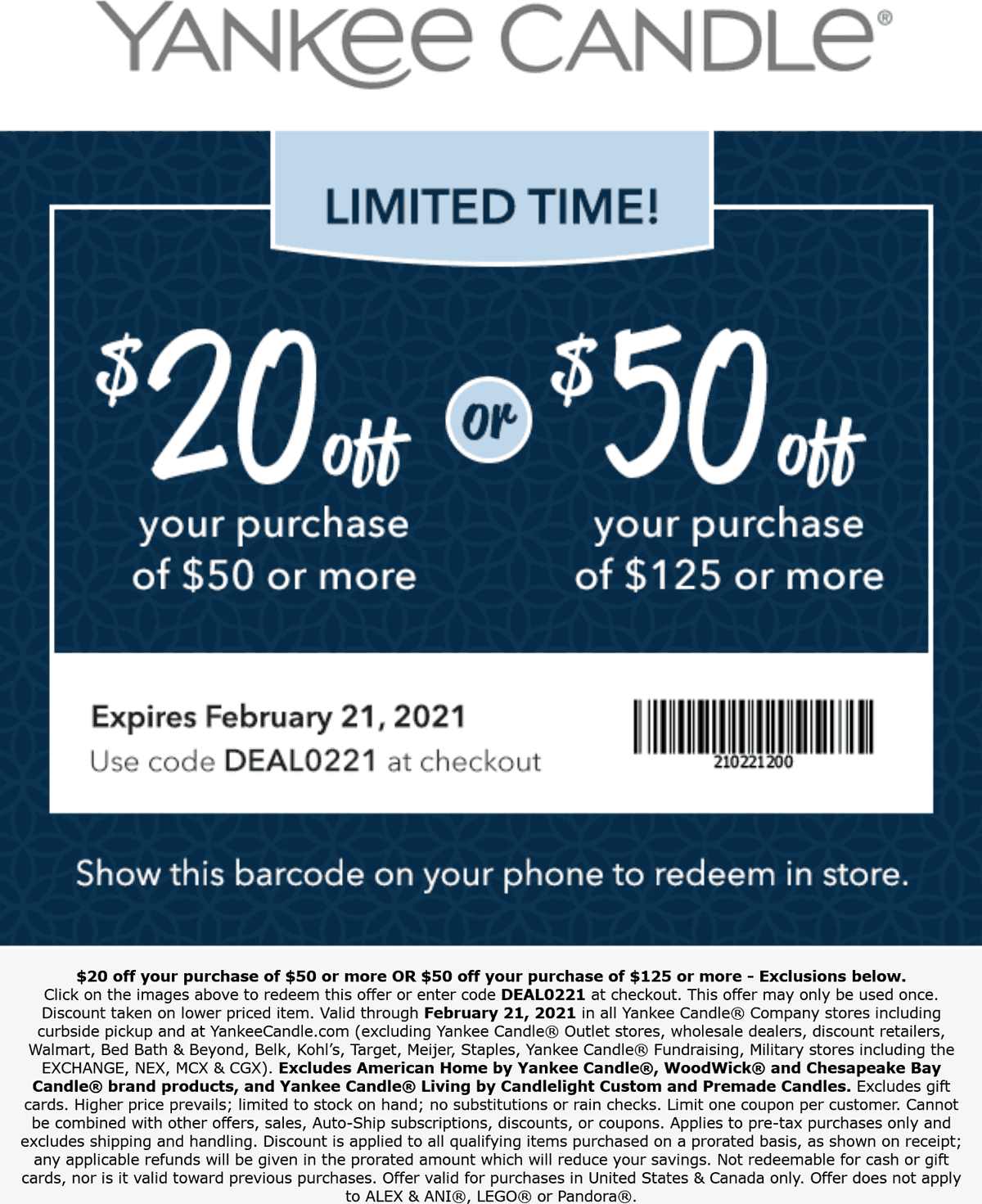 Yankee Candle stores Coupon  $20-$50 off $50+ at Yankee Candle, or online via promo code DEAL0221 #yankeecandle