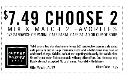Corner Bakery Coupon August 2020 Choose 2 for $7.49 today at Corner Bakery Cafe