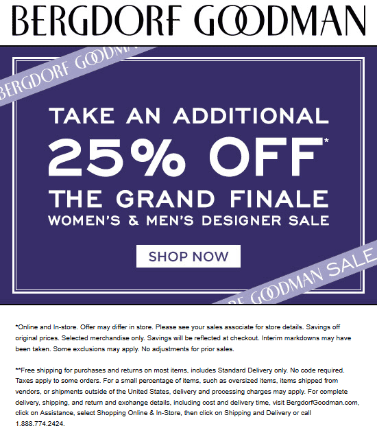 Bergdorf Goodman Coupon February 2020 Extra 25% off at Bergdorf Goodman, ditto online