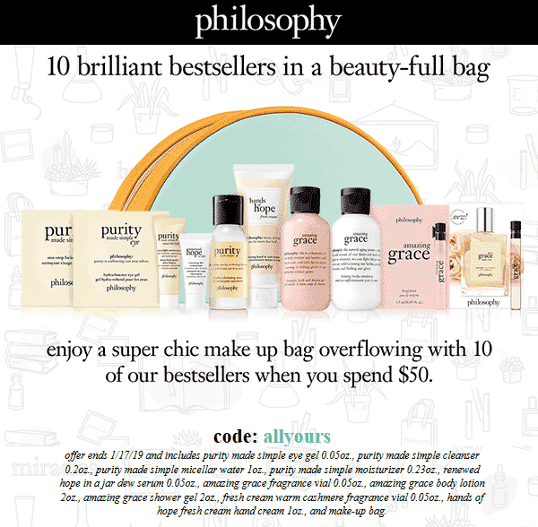 Philosophy Coupon February 2020 10pc set free with $50 spent online at Philosophy via promo code allyours