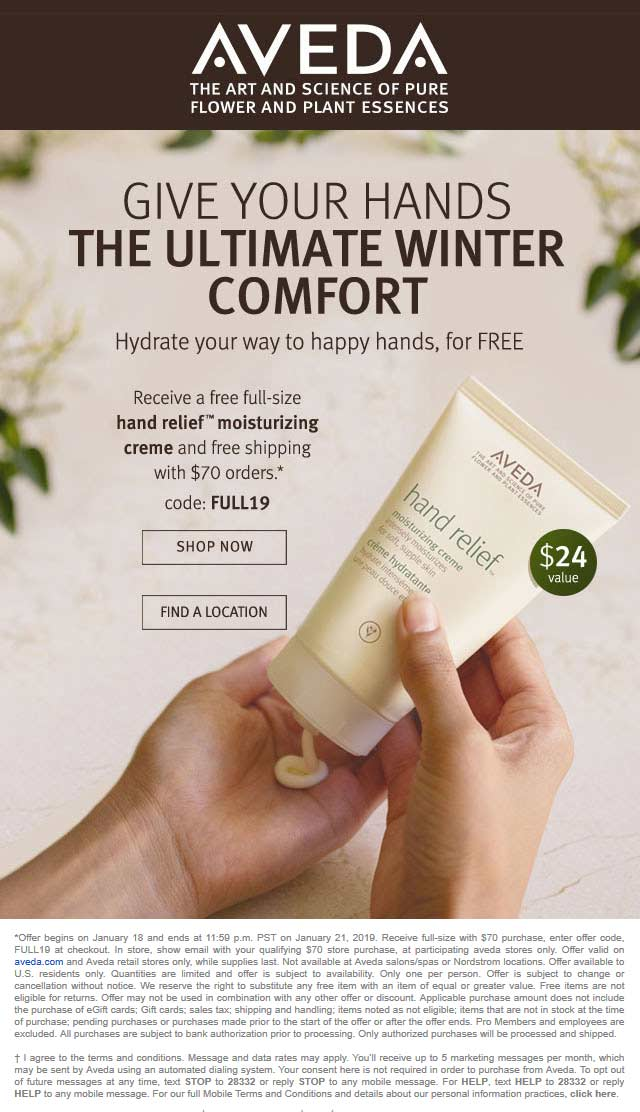 Aveda Coupon February 2020 $24 creme free with $70 spent at Aveda, or online via promo code FULL19