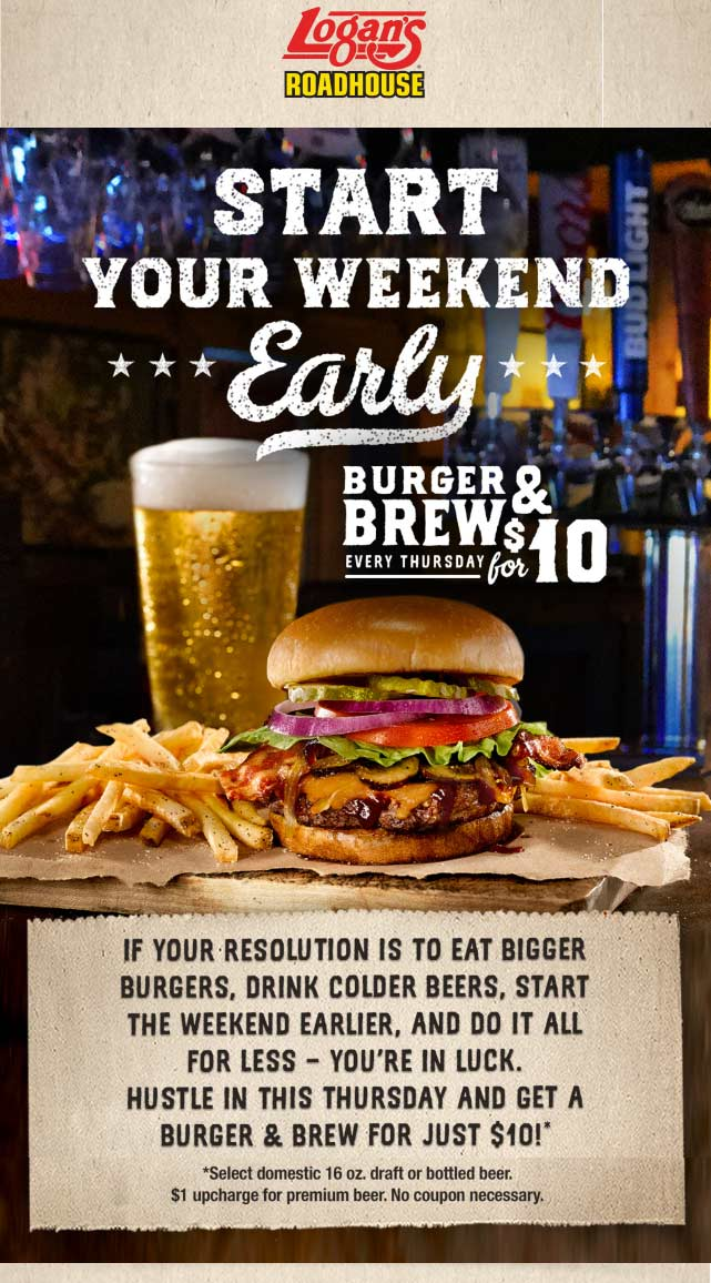 Logans Roadhouse Coupon August 2020 Burger + fries + brew = $10 today at Logans Roadhouse restaurants