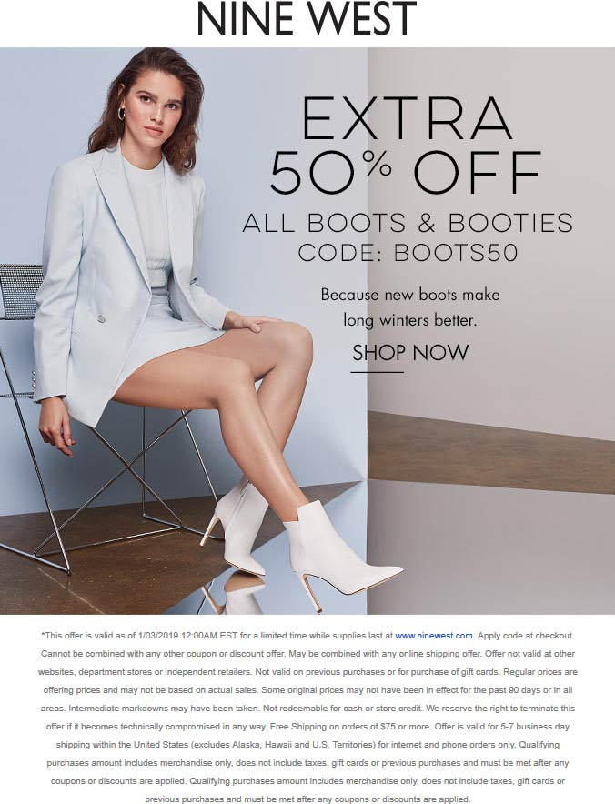 Nine West Coupon June 2020 Extra 50% off boots online at Nine West via promo code BOOTS50