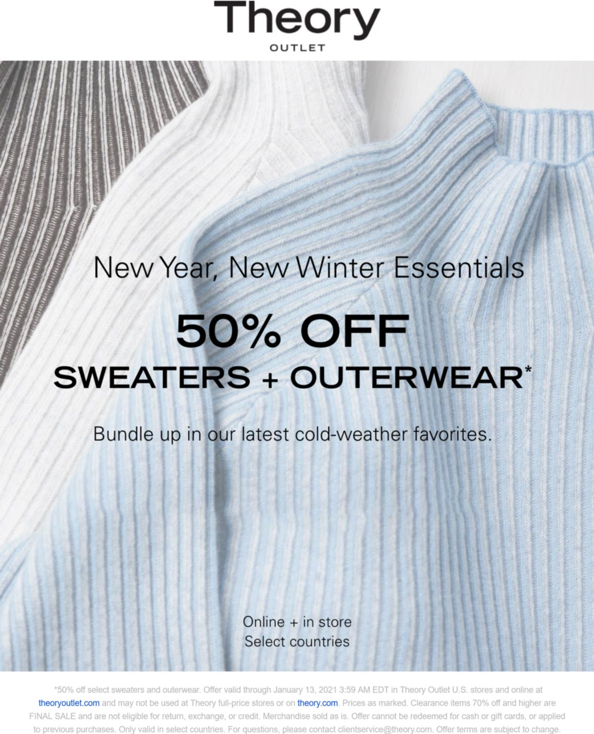 Theory Outlet stores Coupon  50% off sweaters & outerwear today at Theory Outlet, ditto online #theoryoutlet