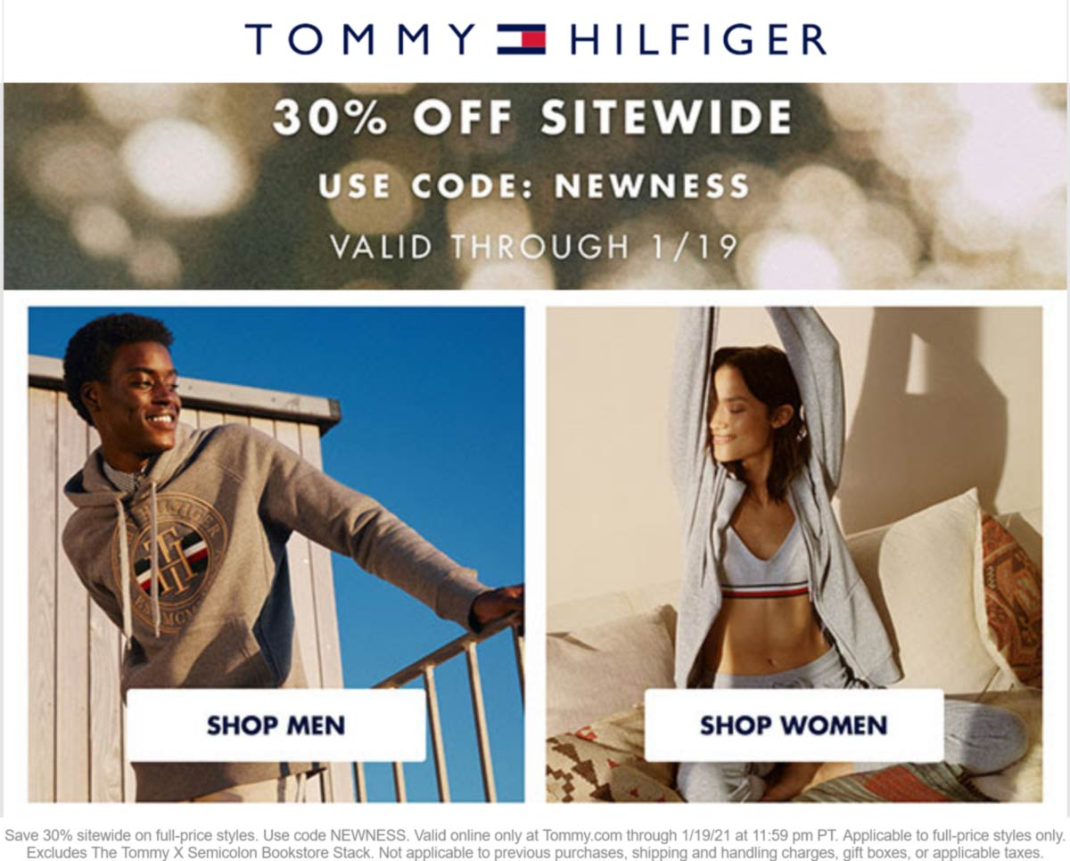 Tommy Hilfiger stores Coupon  30% off everything online today at Tommy Hilfiger via promo code NEWNESS #tommyhilfiger
