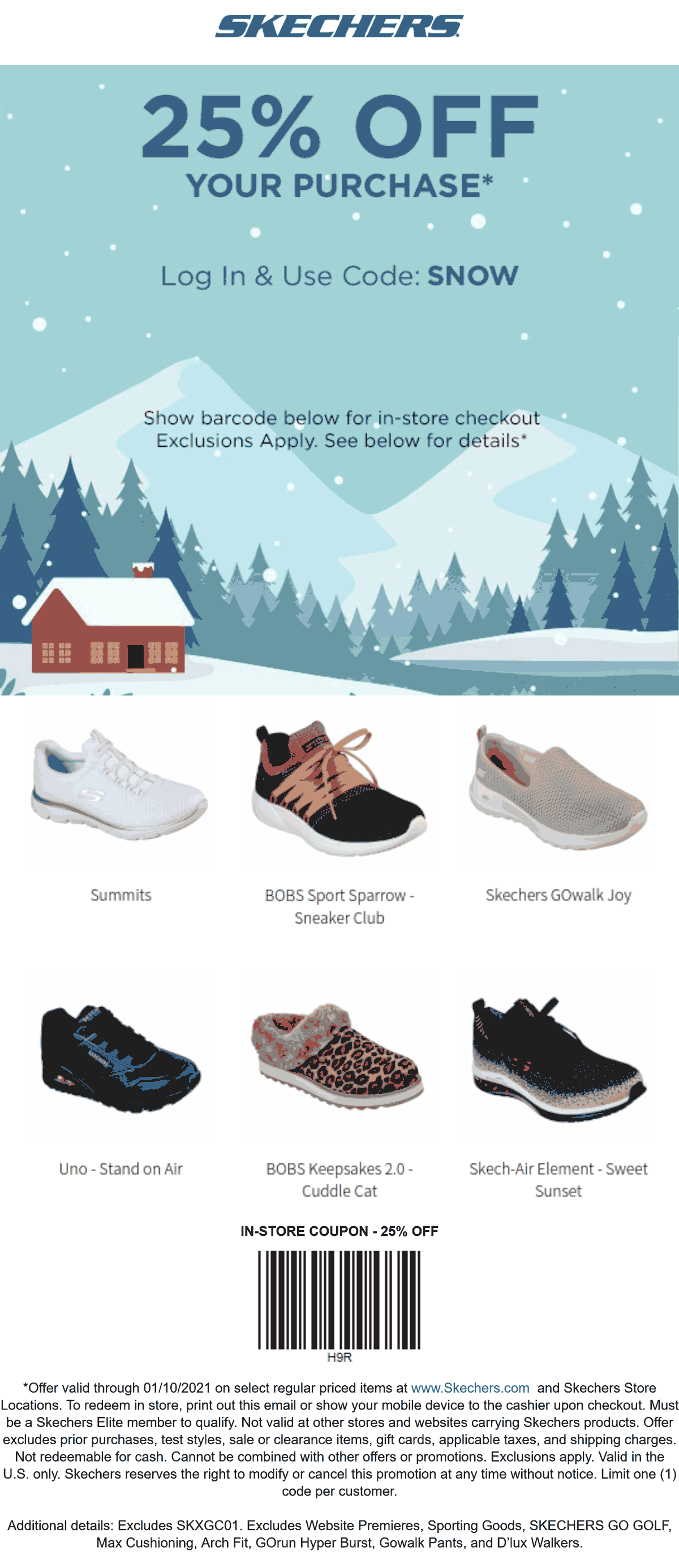 Skechers stores Coupon  25% off today at Skechers, or online via promo code SNOW #skechers