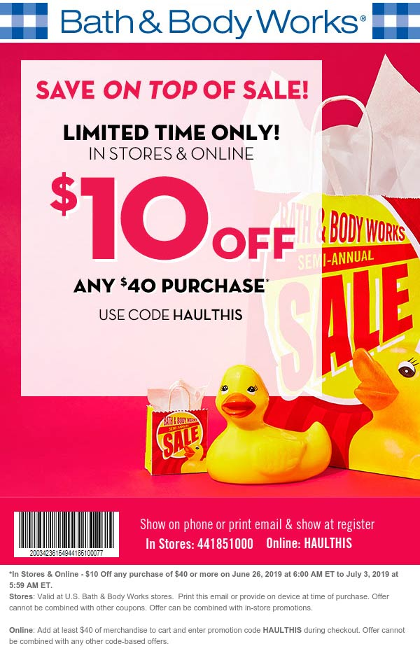 Bath & Body Works Coupon July 2019 $10 off $40 at Bath & Body Works, or online via promo code HAULTHIS