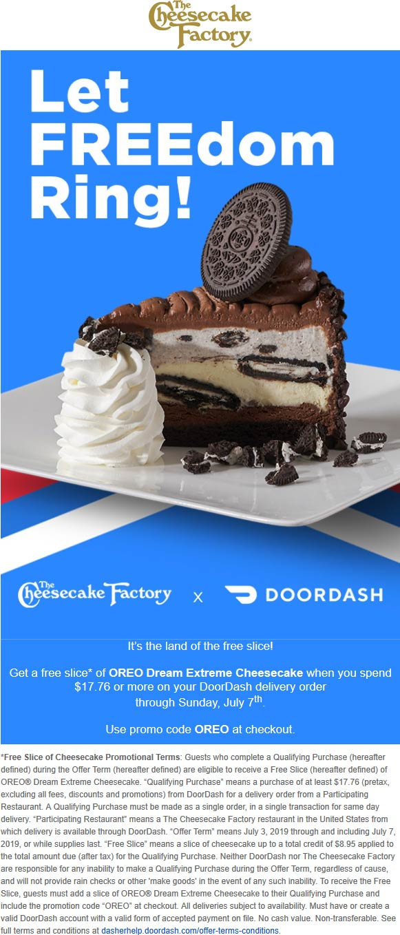 Cheesecake Factory Coupon August 2019 Free slice with $18 delivery at The Cheesecake Factory via promo code OREO