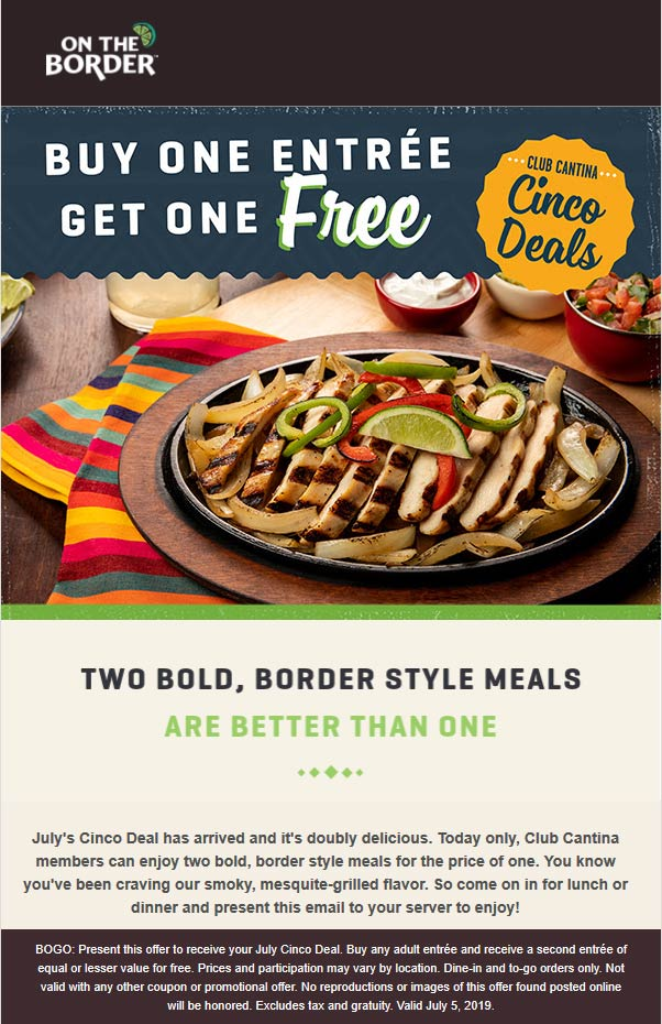 On The Border Coupon August 2020 Second entree free today at On The Border