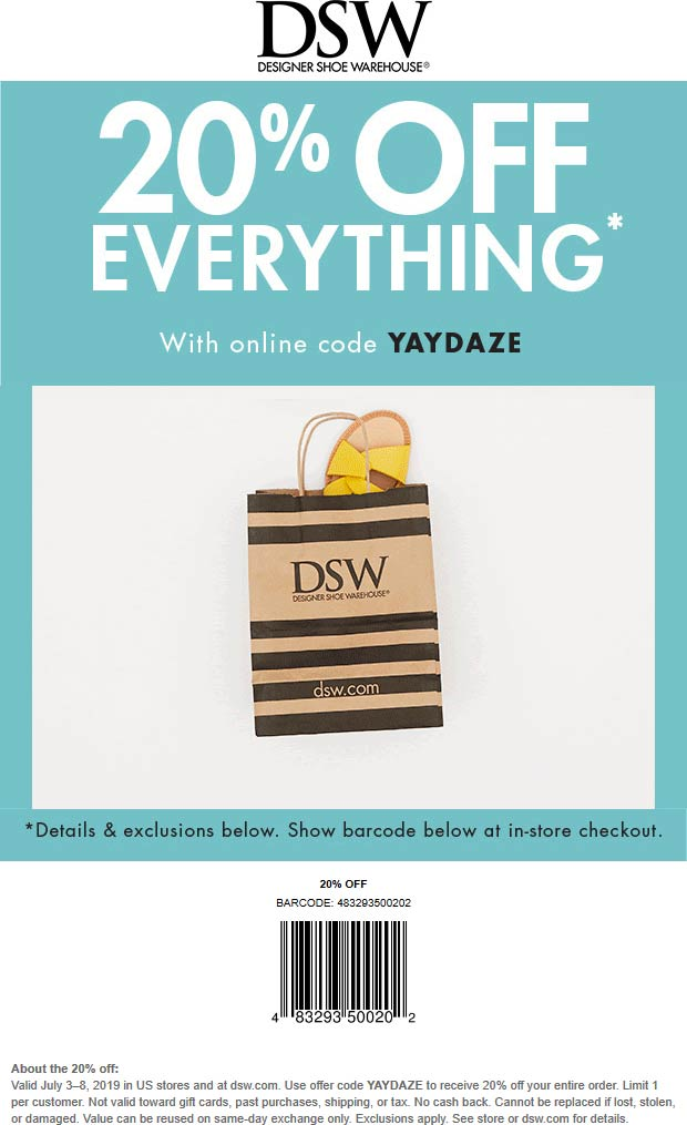 DSW Coupon November 2019 20% off everything at DSW shoes, or online via promo code YAYDAZE