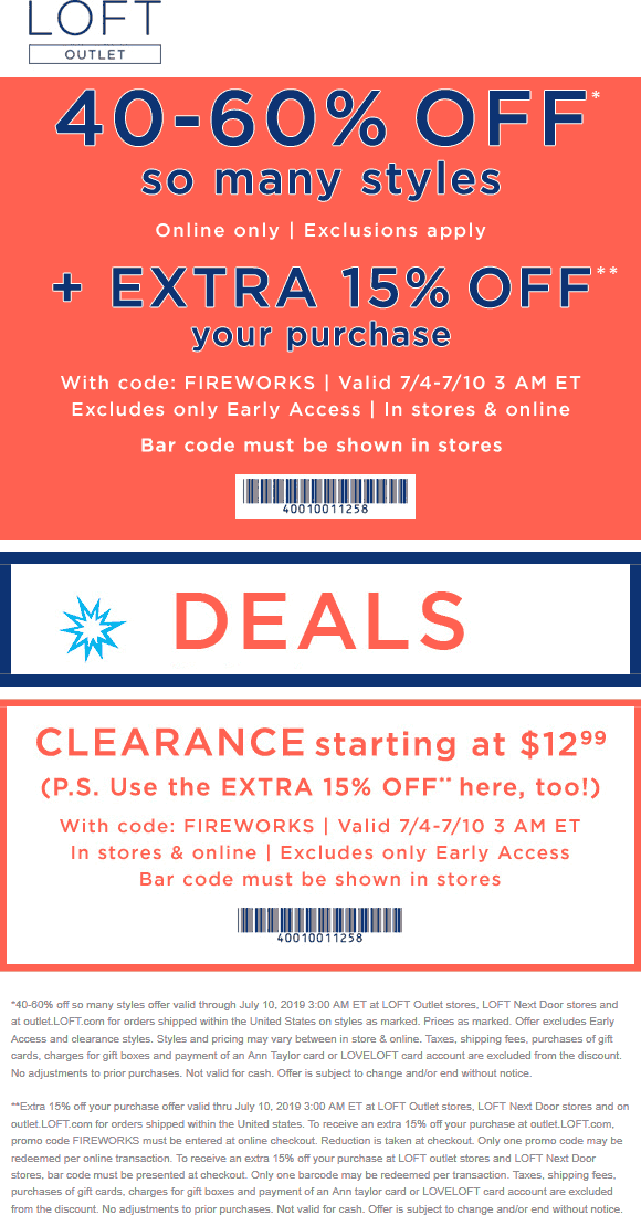 LOFT Outlet Coupon July 2019 Extra 15% off at LOFT Outlet, or online via promo code FIREWORKS