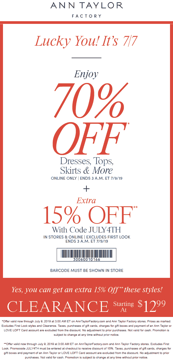 Ann Taylor Factory Coupon July 2020 15-85% off at Ann Taylor Factory, or online via promo code JULY4TH