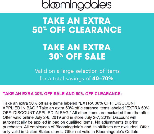 Bloomingdales Coupon July 2019 Extra 30% off sale items & 50% off clearance today at Bloomingdales, ditto online