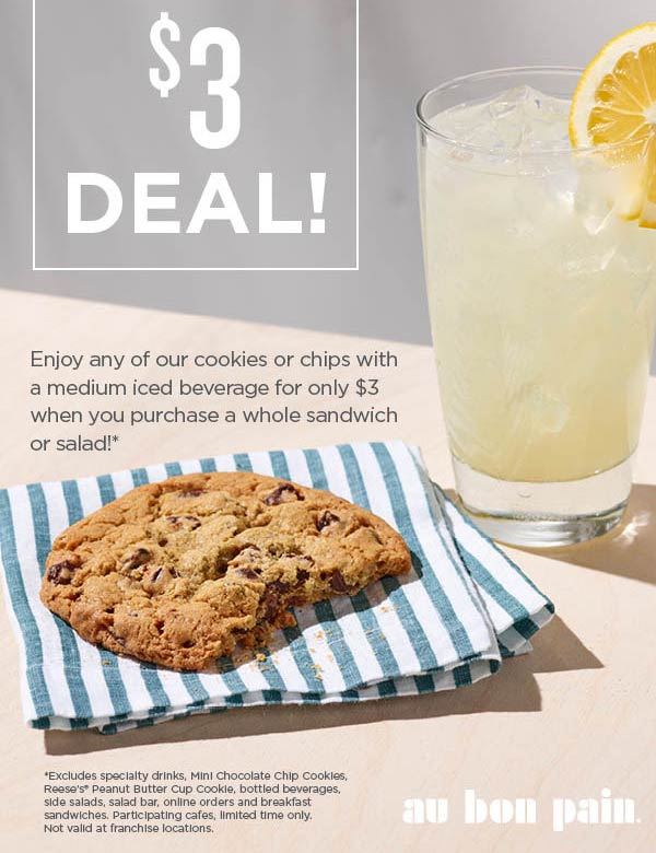 Au Bon Pain Coupon November 2019 Turn your sandwich into a meal for $3 more at Au Bon Pain