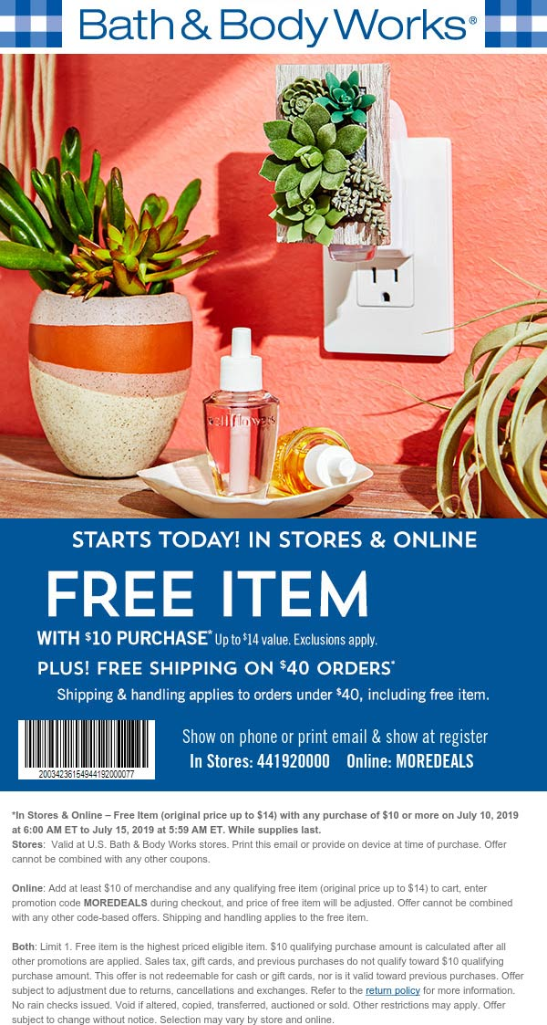 Bath & Body Works Coupon August 2019 $14 item free with $10 spent at Bath & Body Works, or online via promo code MOREDEALS