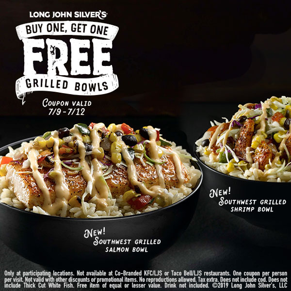Long John Silvers Coupon July 2020 Second grilled bowl free at Long John Silvers restaurants