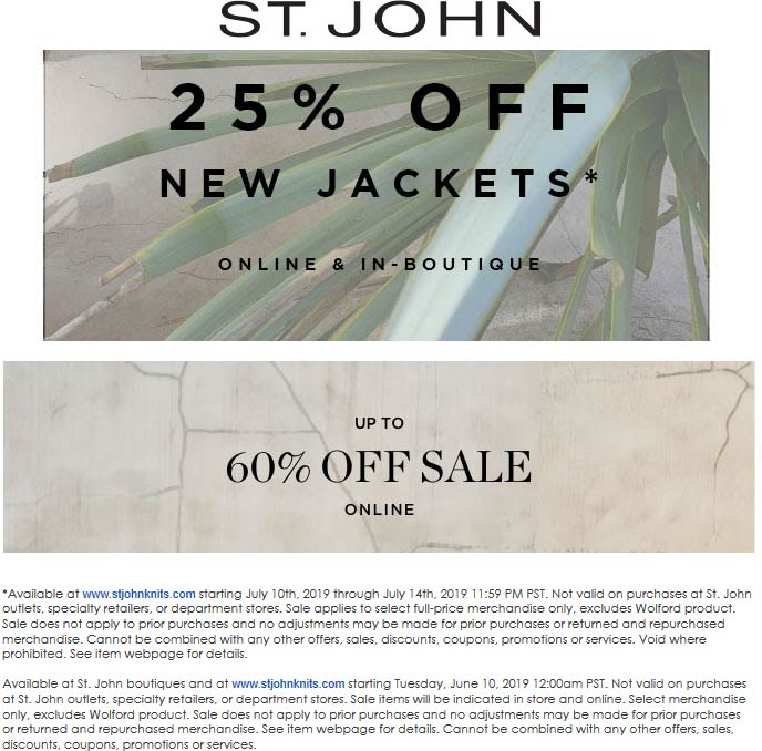 St. John Coupon November 2019 25% off jackets at St. John, ditto online