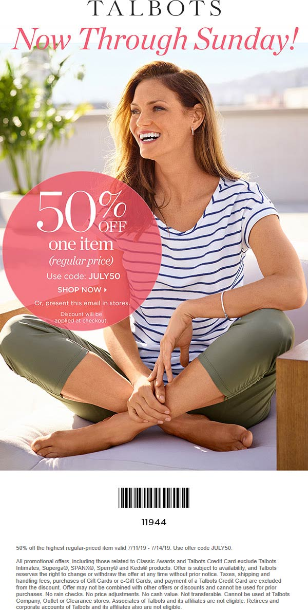 Talbots Coupon November 2019 50% off a single item at Talbots, or online via promo code JULY50
