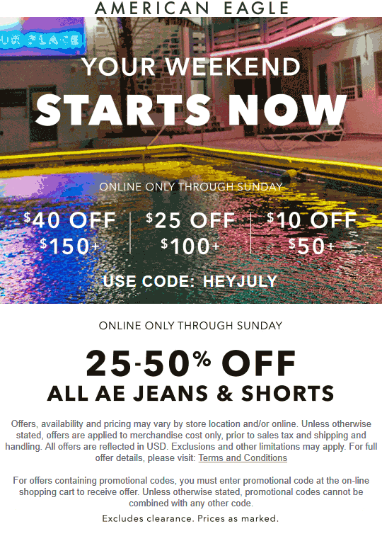 American Eagle Coupon July 2020 $10 off $50 & more online at American Eagle via promo code HEYJULY