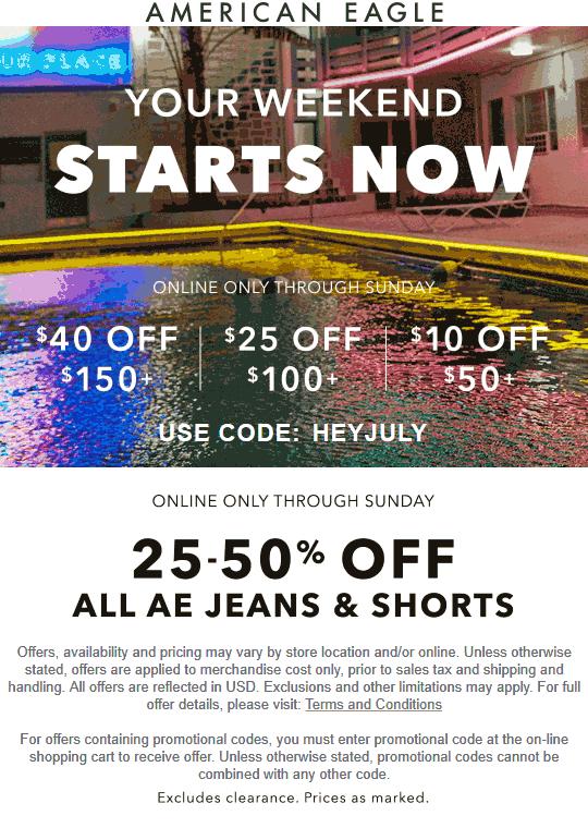 American Eagle Coupon November 2019 $10 off $50 & more online at American Eagle via promo code HEYJULY