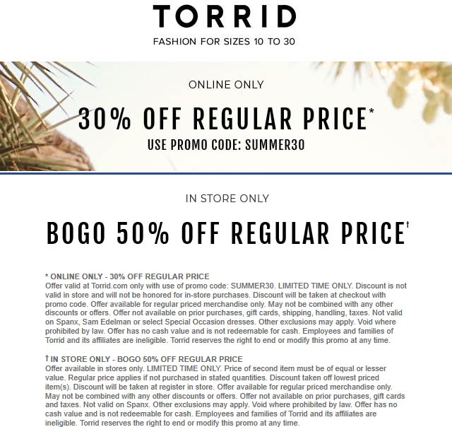Torrid Coupon July 2019 Second item 50% off at Torrid, or 30% off online via promo code SUMMER30