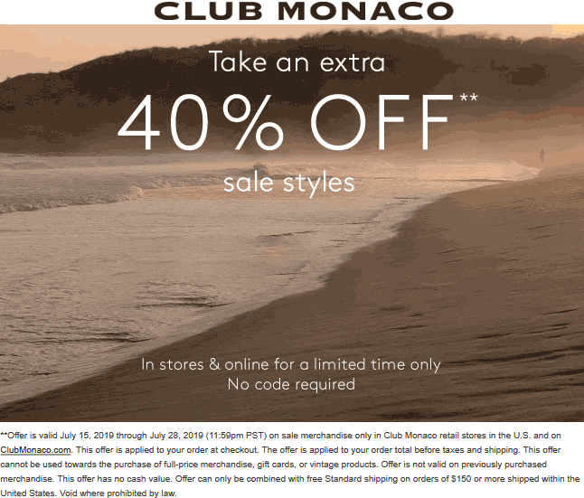 Club Monaco Coupon November 2019 Extra 40% off sale items at Club Monaco, ditto online