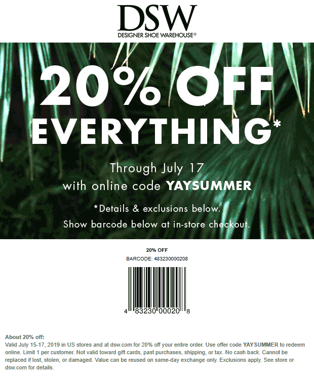 DSW Coupon November 2019 20% off everything at DSW shoe warehouse, or online via promo code YAYSUMMER