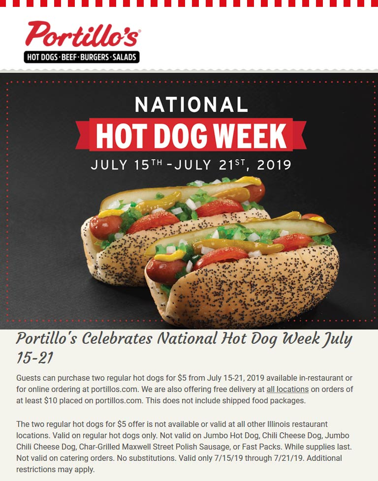 Portillos Coupon February 2020 2 hot dogs = $5 at Portillos restaurants, also free delivery over $10